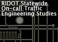 RIDOT Statewide On-call Traffic Engineering Studies